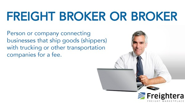 Definition of Freight broker