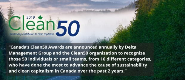 Canada's Clean50 annually offers recognition to Canada's leaders in sustainability for their contributions over the prior two years.