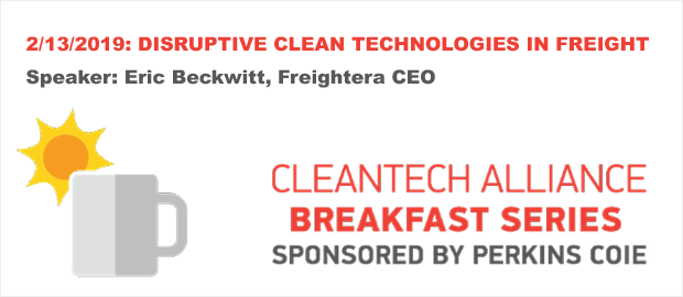 CleanTech Alliance Breakfast Series with Freightera CEO Eric Beckwitt - February 13th 2019