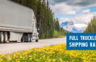 All-Inclusive Freight Rates Update: US FTL Freight Rates Under $1,000 USD with Guaranteed Pick-Up
